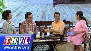 THVL | Danh hài đất Việt - Tập 8: Gia trưởng thời nay - Chí Tài, Minh Nhí, Ốc Thanh Vân, Thu Trang