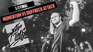 Momentum vs Ruffneck Attack | 1/2 ILLFLOW AIRTIME 2