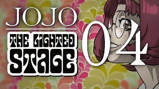JoJo: The Lighted Stage - Chapter 04
