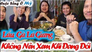 ❀//Vlog 79// Trải Nghiệm Lẩu Gà Lá Giang Chua Chua Ngon Ngon Siêu Hấp Dẫn - Chuẩn Cơm Mẹ Nấu