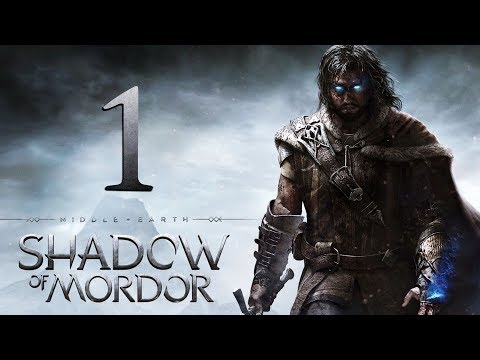 Middle-earth: Shadow of Mordor #1 - 09.01.