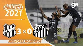 PONTE PRETA 3 X 0 SANTOS | 최고의 순간 | 5 차 PAULISTA 2021 | ge.globo