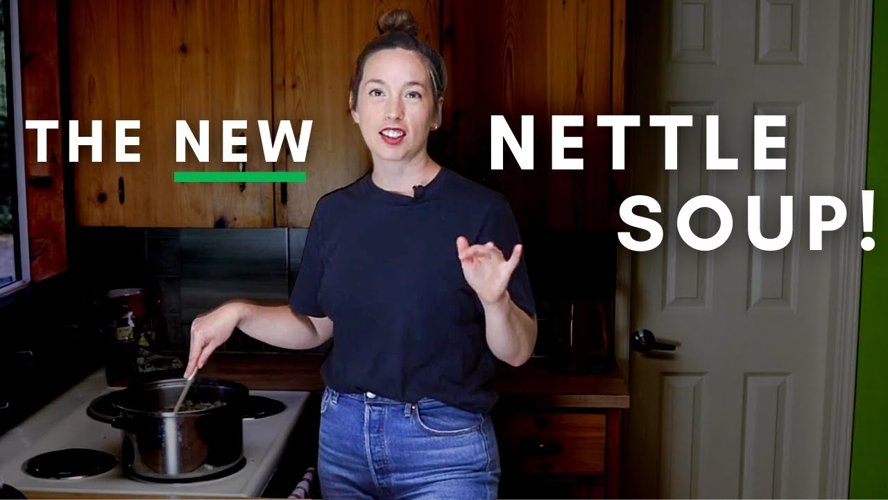 NEW Nettle Soup Recipe! How to make Stinging Nettle Soup (like you've never seen it before)