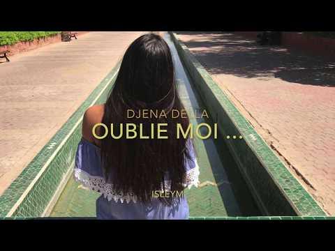 Oublie Moi... - Djena Della ( cover Isleym )