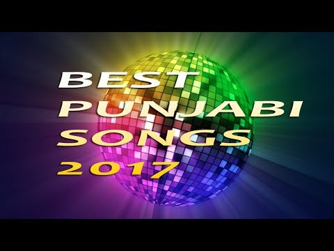 Top 20 Best Punjabi Songs 2017 of all time BACK TO BACK.....