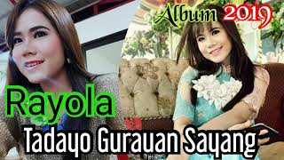 Album 2019_' Rayola'_ Tadayo Gurauan Sayang