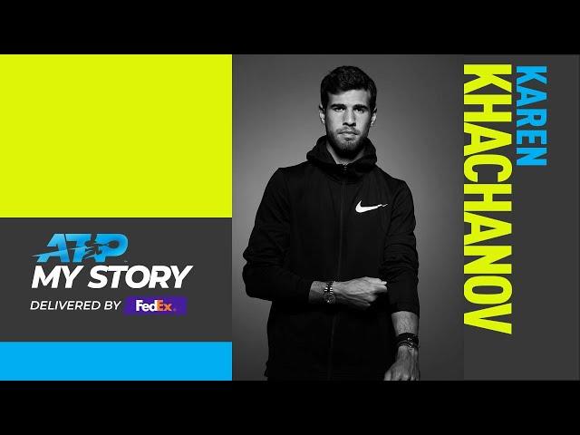 My Story: Karen Khachanov
