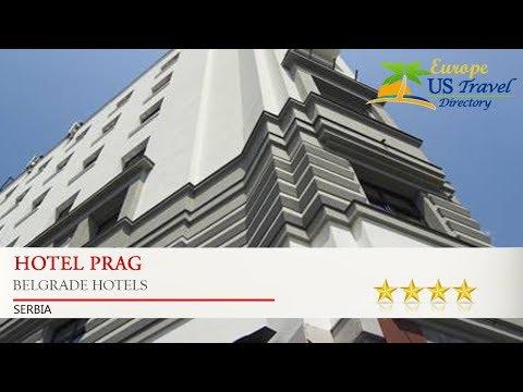 Hotel Prag - Belgrade Hotels, Serbia