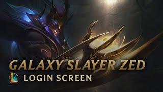 Galaxy Slayer Zed | Login Screen - League of Legends