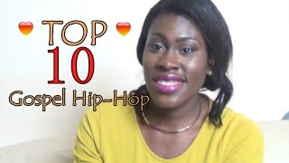Top 10 Gospel Hip-Hop Songs|Guvna B, Lecrae, Canton Jones, Uncle Reece, Faith Child, and  more