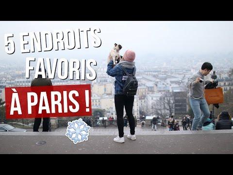 [ Mes 5 endroits favoris ] : PARIS !!