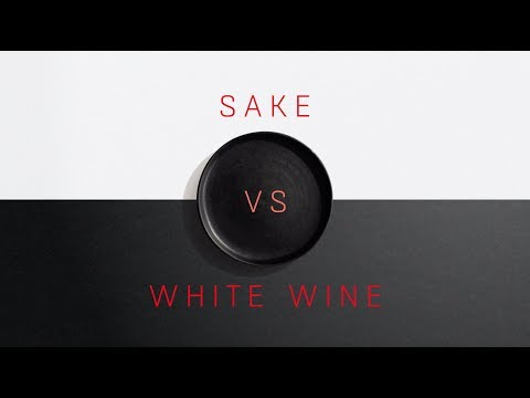 Comparing Sake With White Wine