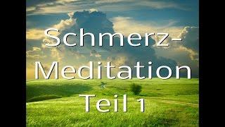 Schmerz Meditation 1