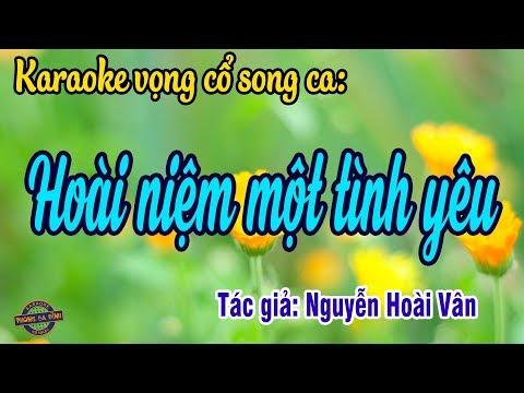 0h 12/8/19Vọng cổ - Hoài niệm một tình yêu | Karaoke song ca