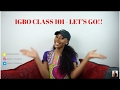 Download IGBO CLASS 1 - LEARNING THE IGBO LANGUAGE   JANE EZEANAKA in Mp3, Mp4 and 3GP