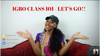 IGBO CLASS 1 - LEARNING THE IGBO LANGUAGE  JANE EZEANAKA