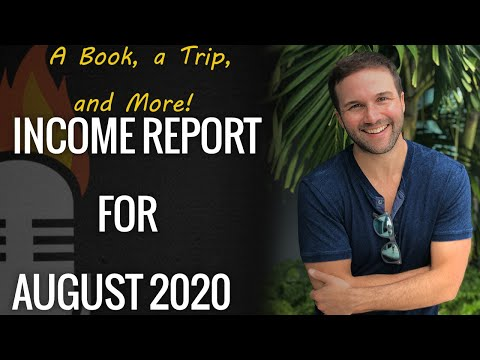 Income Report for August 2020: A Book, a Trip, and More!