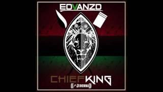 Chief, King (Ft. Jidenna)