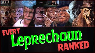 Every Leprechaun Movie RANKED!
