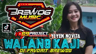 Download WALANG KAJI DJ FAVORIT BREWOG Feat 69 PROJECT