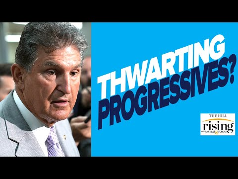 Hanna Trudo: Inside Joe Manchin's Plan To Frustrate Progressives