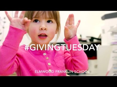 #GivingTuesday Elmwood Franklin School