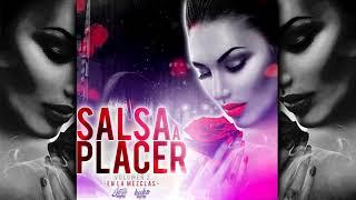 SALSA A PLACER VOL.2 ✘ DJ JOSE GONZALEZ ✘ DJ KUKO