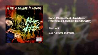 Food Chain (Feat. Amadeus, Rhetoric & Lateb Of Heddshotts)