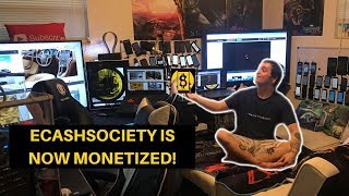 ECASHSOCIETY IS MONETIZED JUNE 2018 | THANKS TO ALL OF MY FANS!