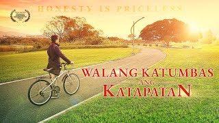 """""""Walang Katumbas ang Katapatan"""" Christian Testimony"""