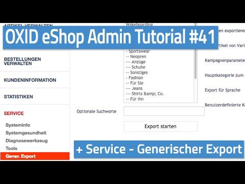 Oxid eShop Admin Tutorial #41 - Service - Generischer Export