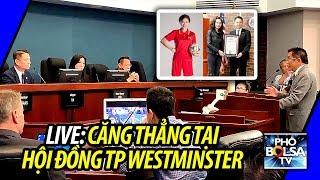 Chuyện dài bằng khen Ngô Thanh Vân: Căng thẳng tại hội đồng TP Westminster