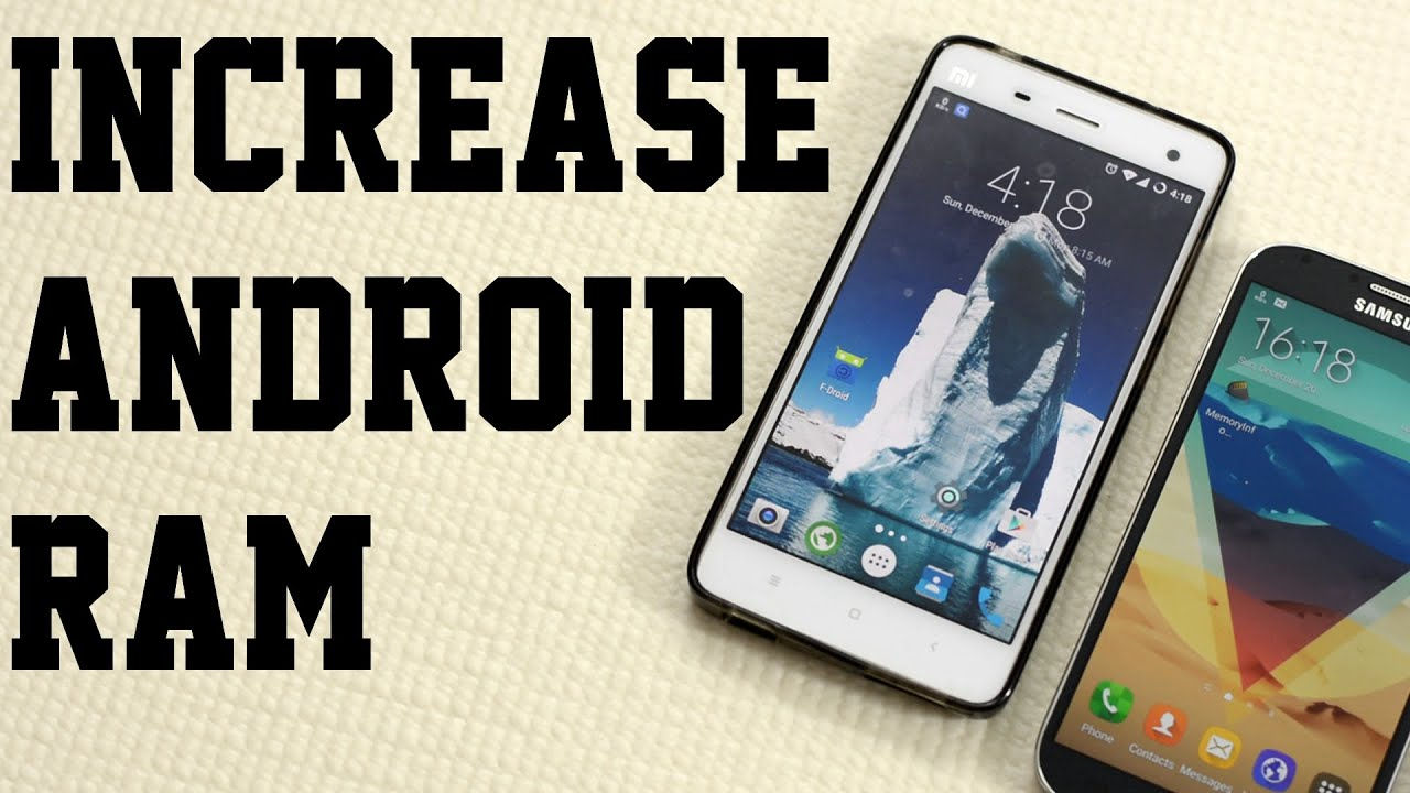 How to increase the RAM on Android 55