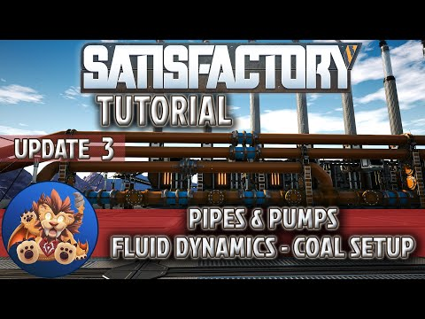 Satisfactory Tutorial - Pipes - Pumps - Fluid Dynamics - Coal Generators - Update 3