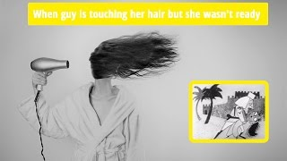 When guy is touching her hair epic fail ★ FUNNY 😂 bw retro