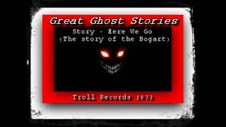 Great Ghost Stories - Here We Go! Troll Records 1973