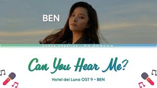 Gambar cover BEN - Can You Hear Me? / 내 목소리 들리니 (Hotel Del Luna OST 9) Lyrics Color Coded (Han/Rom/Eng)