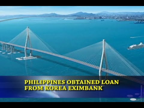 Bizwatch -  Philippines Obtained Loan From Korea Eximbank
