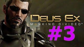 Deus Ex: Mankind Divided Прохождение #3 - ЭДВАРД И ИРЕНКА