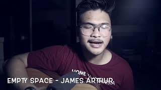 EMPTY SPACE - James Arthur (Acoustic Cover) | #OneTakeSession Video