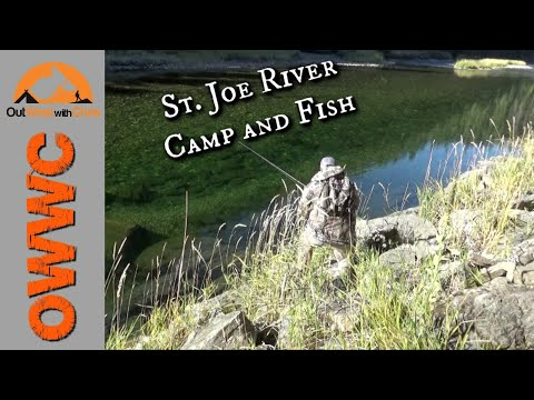 St. Joe River Camp And Fish - Part 1