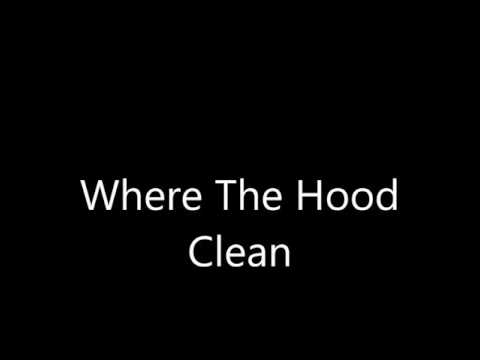 Where the hood (Clean Version)