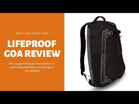 LifeProof GOA Review: An Epic Commuter Backpack