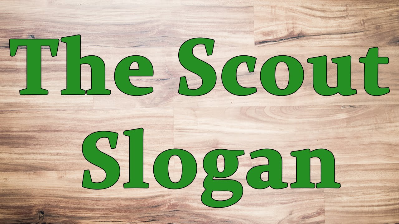 The Scout Slogan Youtube