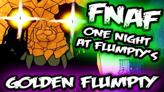 GOLDEN FLUMPTY & JUMPSCARES | One Night at Flumpty's Jumpscares | Five Nights at Freddy's FG