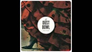 "The Dust Bowl ""Diamond Eyes"""
