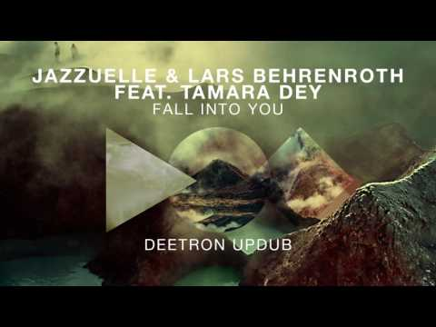 Jazzuelle feat. Lars Behrenroth & Tamara Dey - Fall Into You (Deetron UpDub)