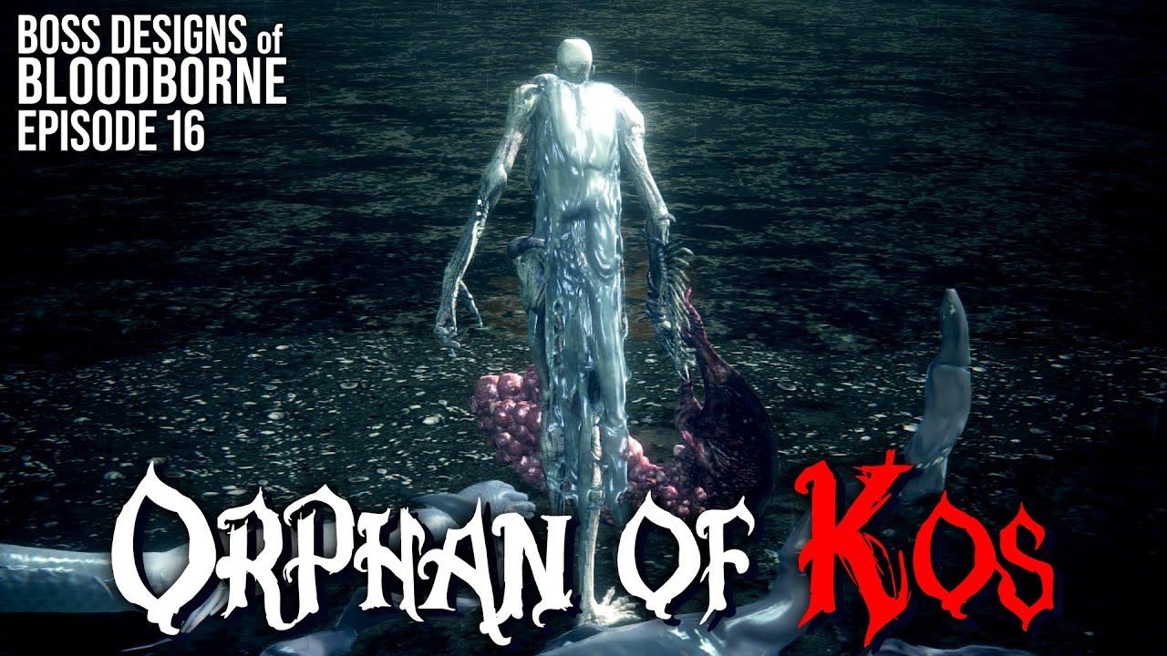 Orphan of Kos || Boss Designs of Bloodborne #16 (blind run)
