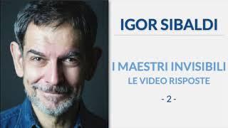Igor Sibaldi - I Maestri Invisibili, le video risposte (2° puntata)
