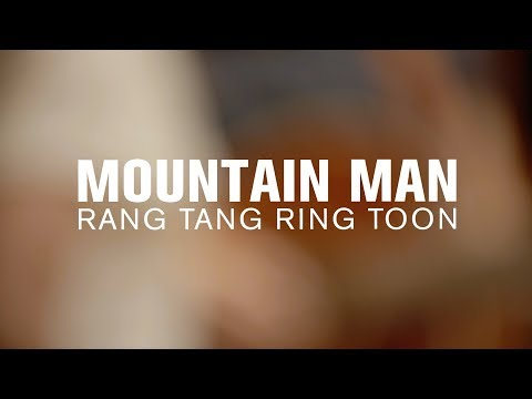 Mountain Man - Rang Tang Ring Toon (Live at The Current)